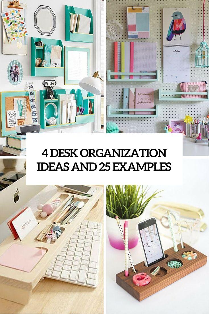 Uncategorized Diy Desk Organizer Ideas 4 desk organization ideas and 25 examples organizing tips examples