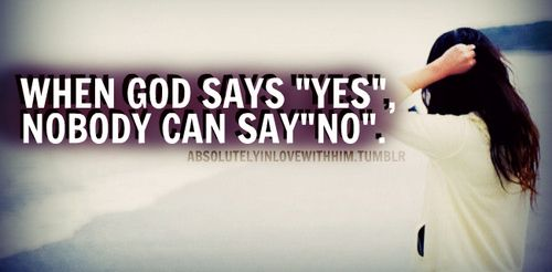 Prayer Quotes When God Say Yes  Quotes  Pinterest  Jehovah Savior And Spiritual