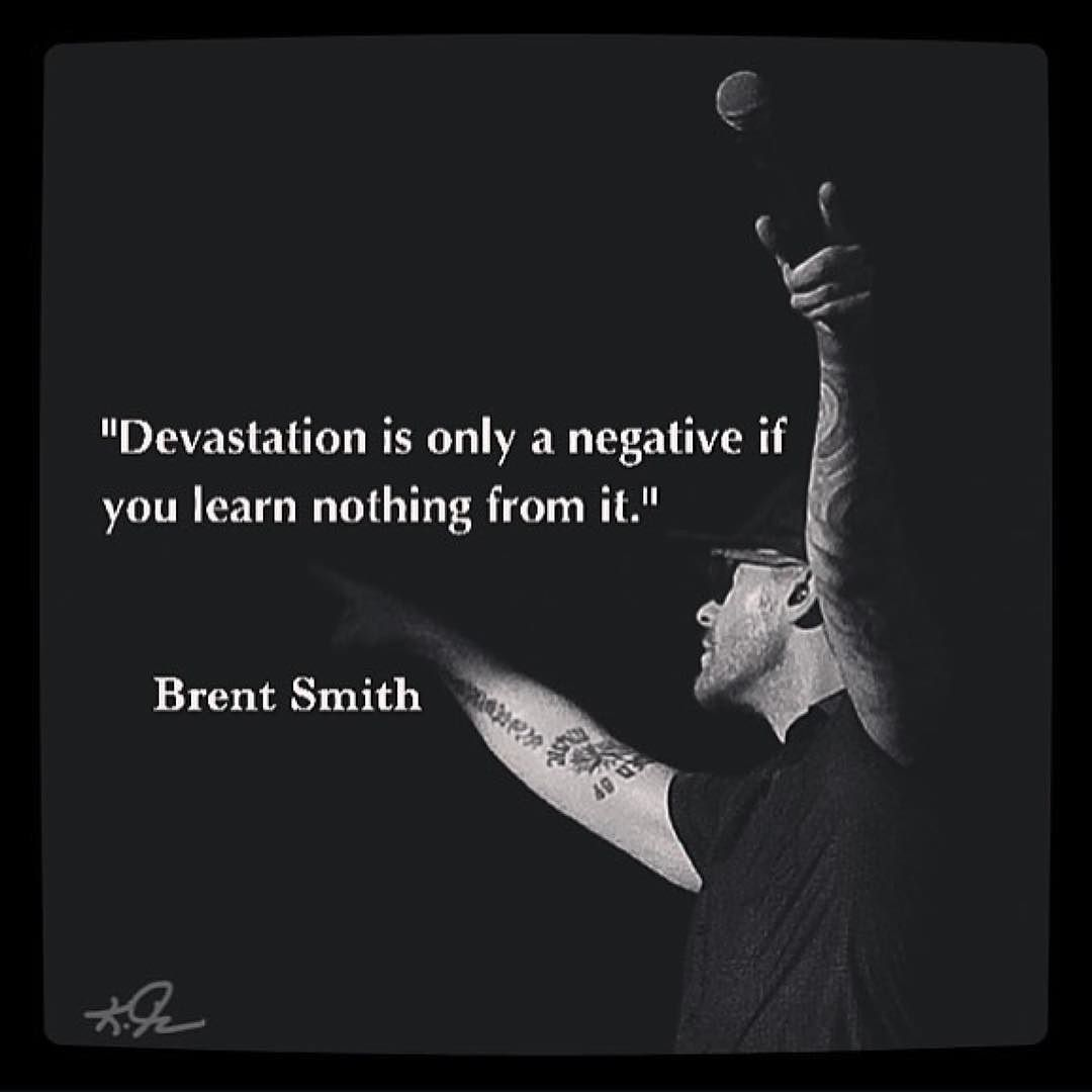 Devastation is only a negative if you learn nothing from ...
