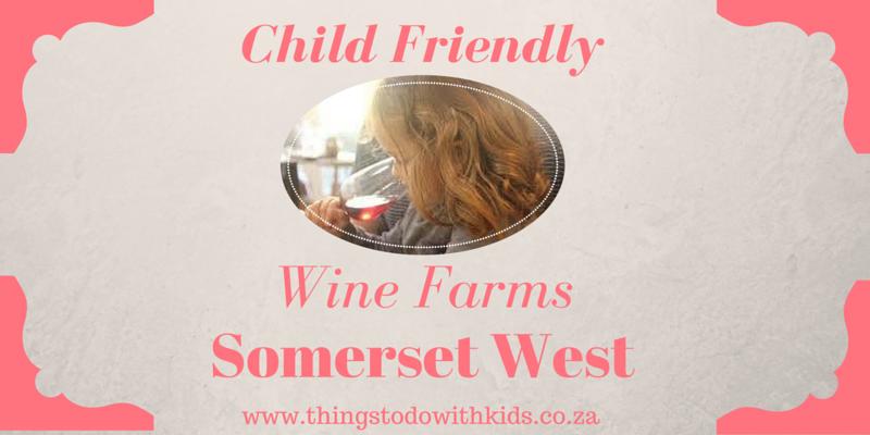 Child friendly wine farms