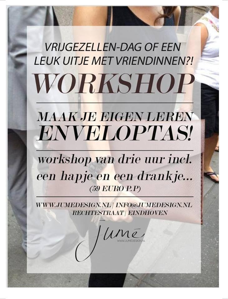 """Workshop """"maak je eigen leren envelop tas tijdens een workshop van drie uur"""" Leuk voor een vrijgezellenfeestje! Locatie Eindhoven www.jumedesign.nl"""