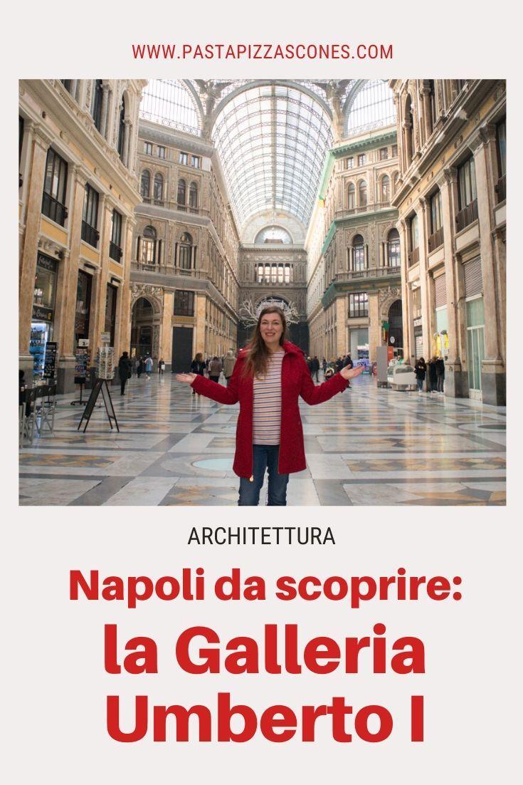 Napoli da scoprire: la Galleria Umberto I