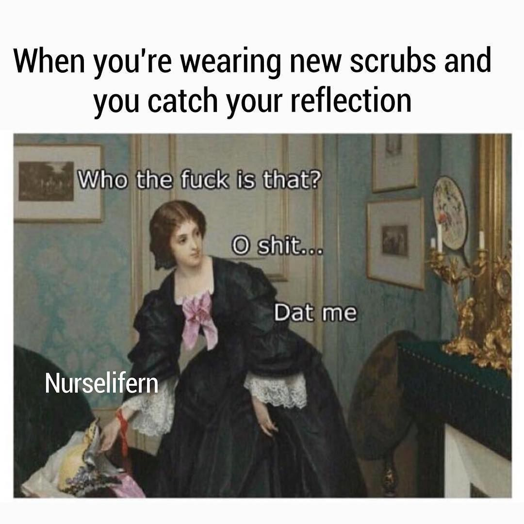 What S Everyone Wearing These Days Tag Your Favorite Scrubs Brand Ohshitthatsme Nurse Beauty Memes Classical Art Memes Memes