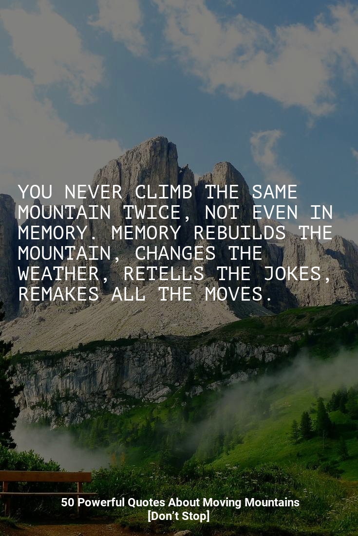 Puredojo Com Quotes About Moving On Move Mountains Powerful Quotes
