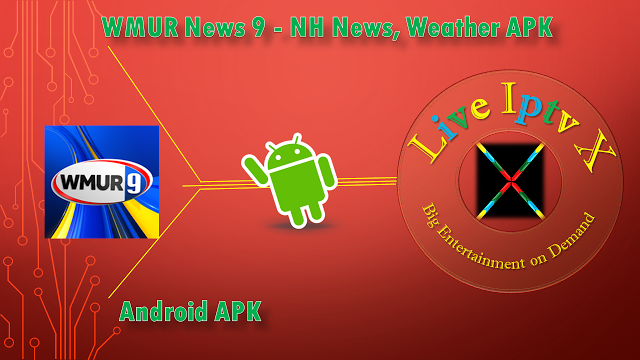 WMUR News 9 - NH News Weather APK Android Premium Iptv WMUR