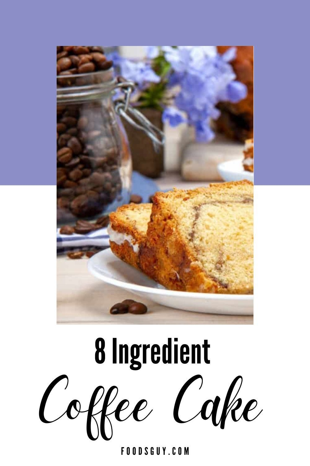 Coffee Cake Without Sour Cream Recipe in 2020 Coffee