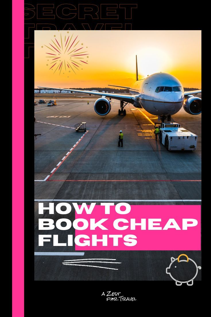 Get all the best tips and tricks on how to book cheap flights for your next trip! This is not a list of which credit card companies give you the most points or anything unrealistic - These are my very own tried and tested methods for making sure I get the best deal possible on my airfares. Check out all 10 secret tips! | A Zest For Travel | #traveltips #cheapflights #cheaptravel #budgettravel