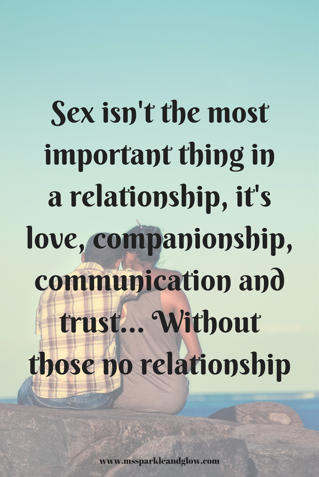 Is sex most important thing in a relationship