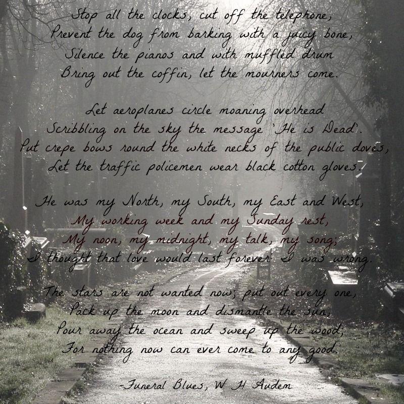 Funeral Blues W H Auden My Favourite Poem By Auden