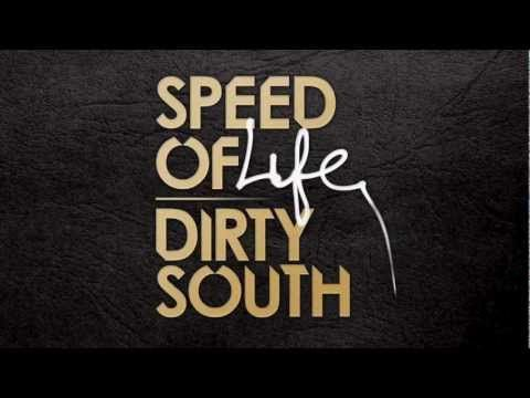 <3  Dirty South - Sunset