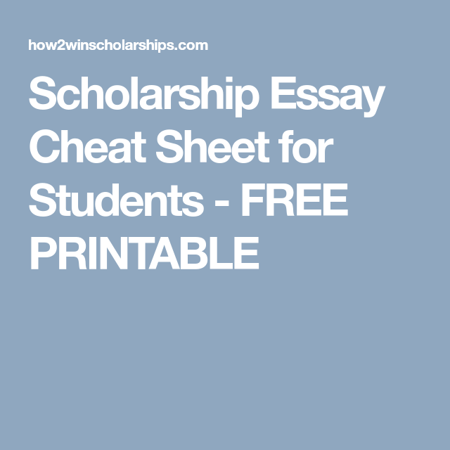 Business Essay Writing Service Scholarship Essay Cheat Sheet For Students  Free Printable Scholarships  For College Cheat Sheets Order Literature Review also High School Vs College Essay Compare And Contrast Scholarship Essay Cheat Sheet For Students  Free Printable  Technical Writing Service