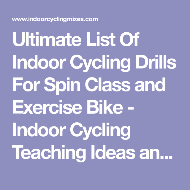 Ultimate List Of Indoor Cycling Drills For Spin Class And