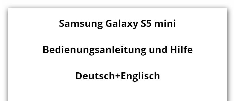 Samsung Galaxy S5 mini Bedienungsanleitung und Hilfe Foren