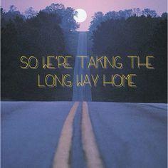 Long way home lyrics tumblr pictures.