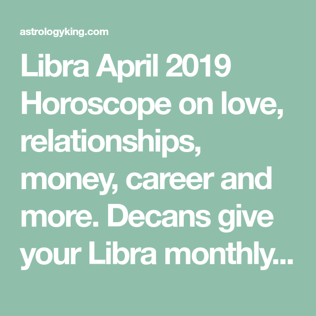Libra Horoscope August 2019 | zodiac | Monthly horoscope, Libra