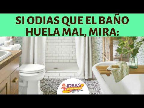 Trucos Geniales Para Eliminar El Mal Olor De Tu Baño Y ...
