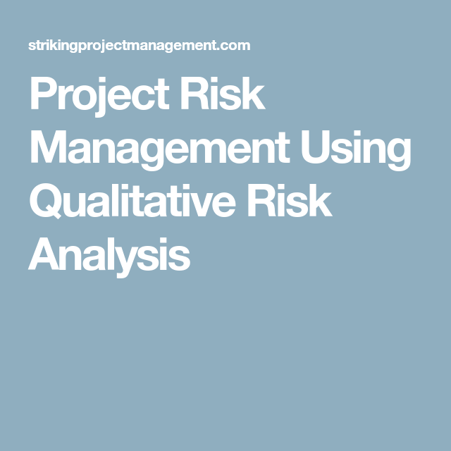 Project Risk Management Using Qualitative Risk Analysis  A Lss