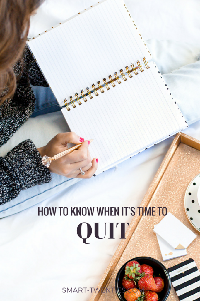 Not sure whether you should quit or keep going? In this blog post I share my experience with quitting and how I make the decision to quit.