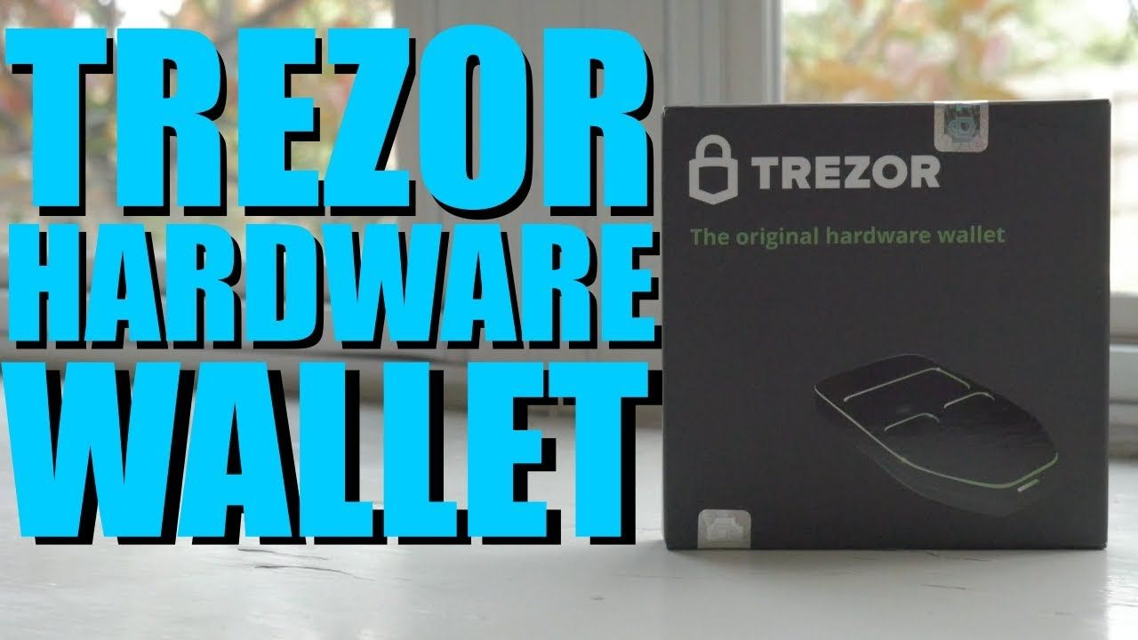 Trezor One Bitcoin Hardware Wallet Review and Quick Start