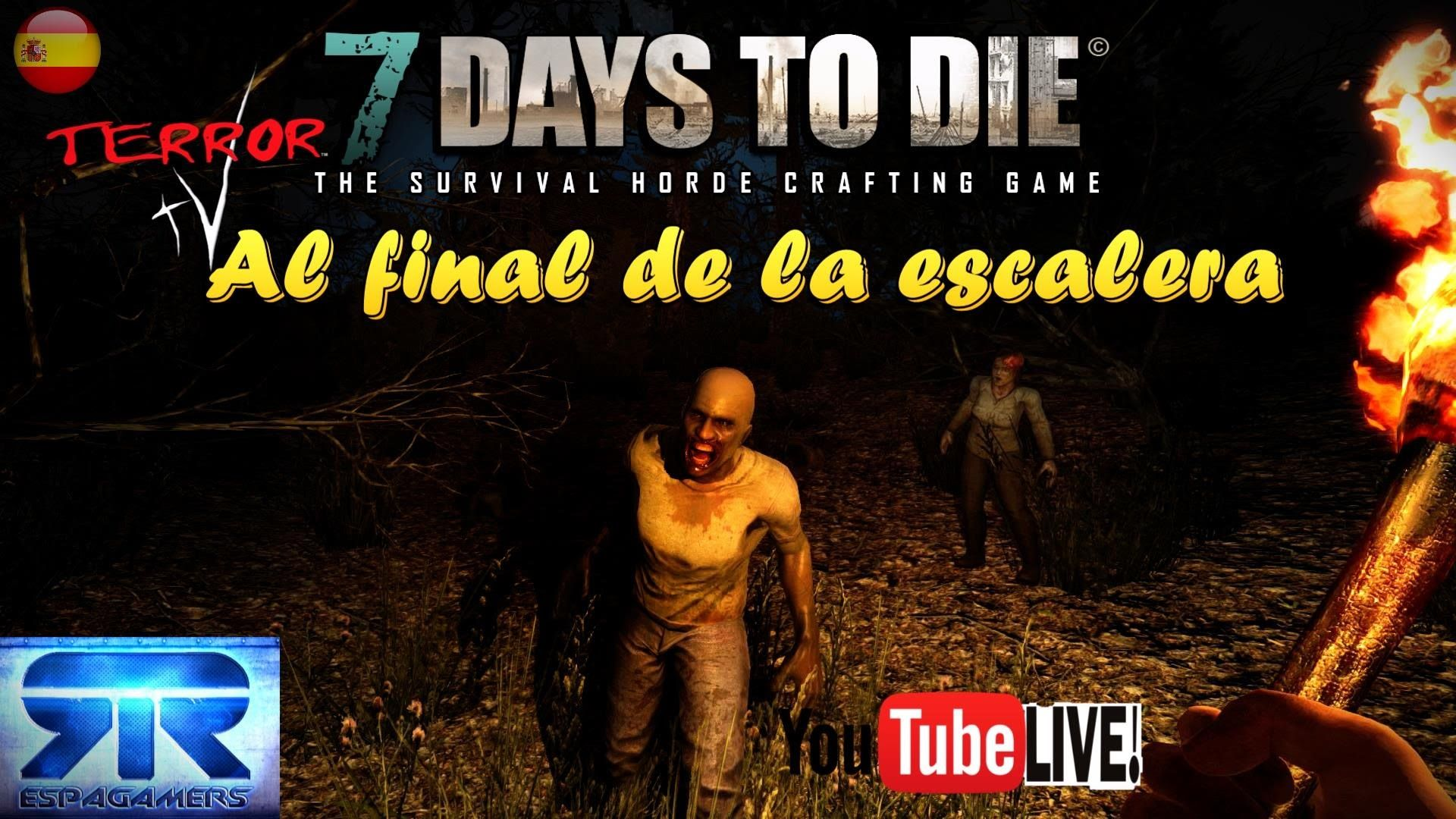 7 Days To Die Live Streaming Hd Español Al Final De La