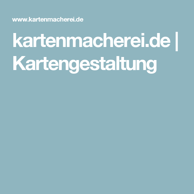 kartenmacherei.de   Kartengestaltung