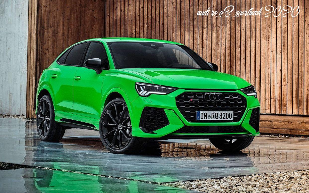 Audi Rs Q3 Sportback 2020 In 2020 Audi Rs Audi Rsq3 Audi