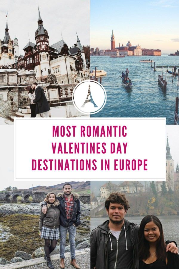 The Most Romantic Valentines Day Destinations In Europe