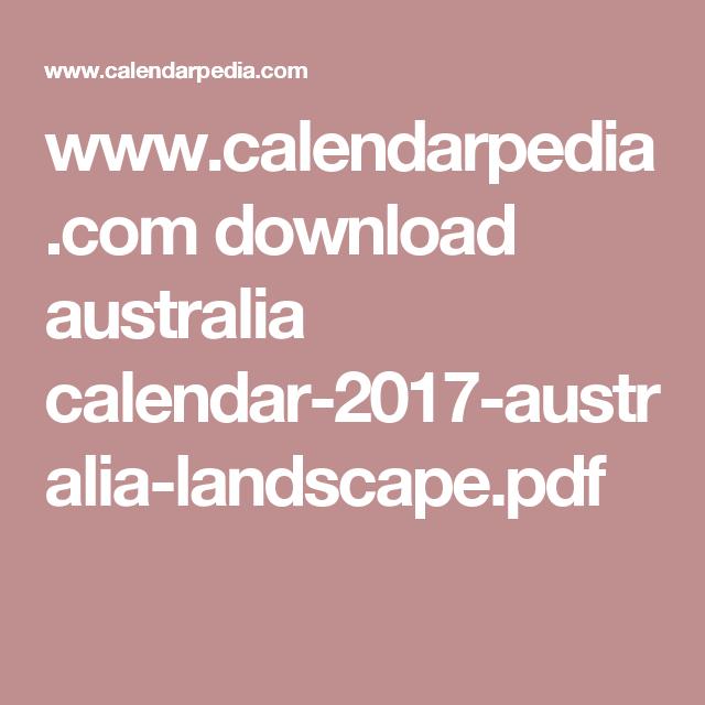 www.calendarpedia.com download australia calendar-2017-australia-landscape.pdf
