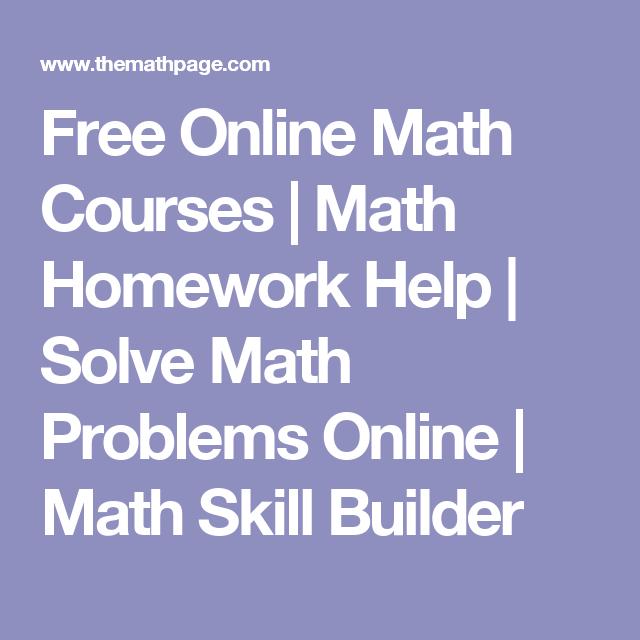 online math courses math homework help solve math   online math courses math homework help solve math problems online math skill