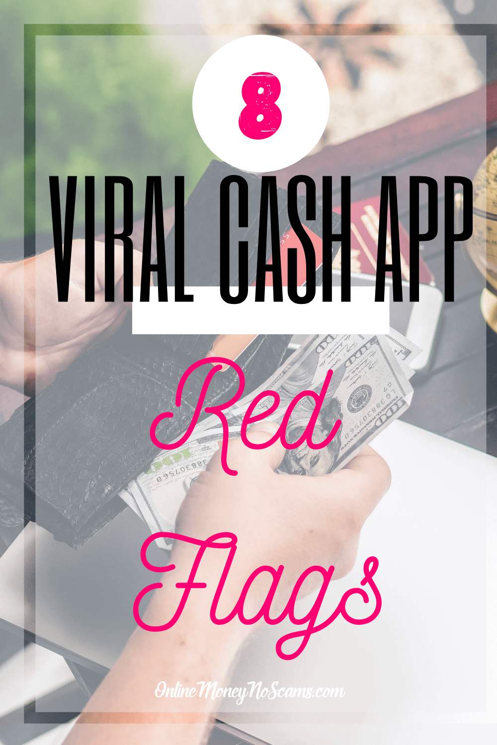What Is The Viral Cash App? 8 Red Flags (With images
