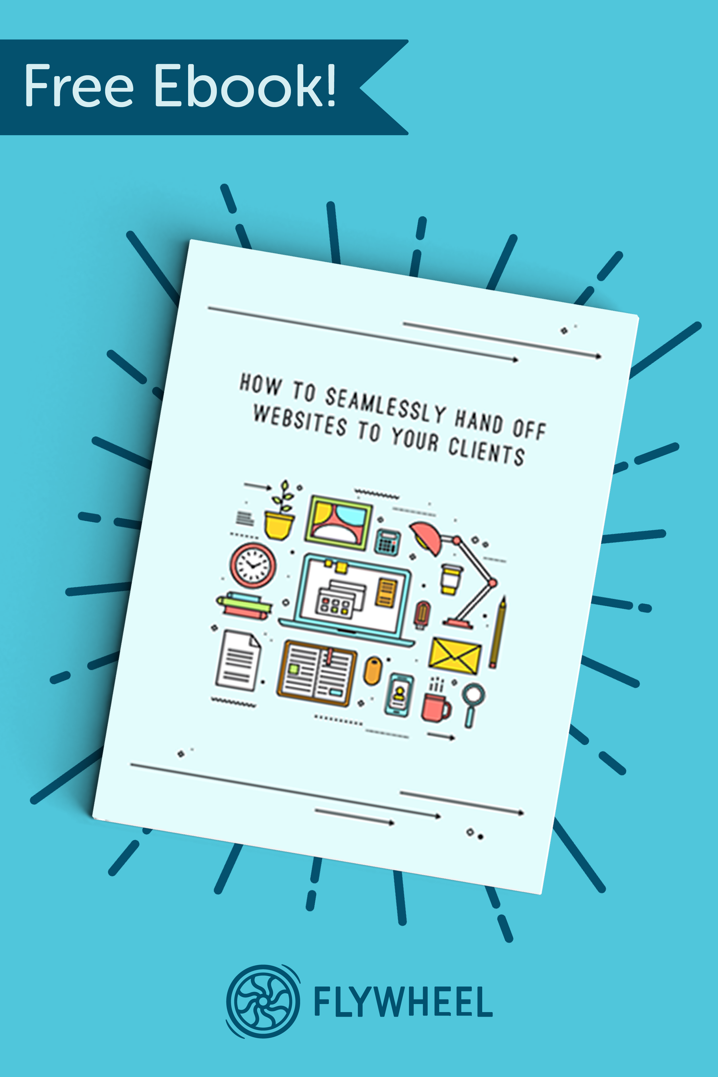 How To Seamlessly Hand Off Websites To Your Clients This Free Ebook Is Perfect For Growing Your Design Agency After All Learning Design Free Ebooks Website