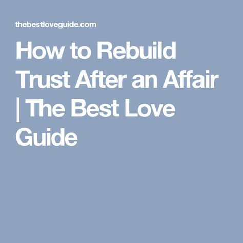 How to rebuild trust after an affair