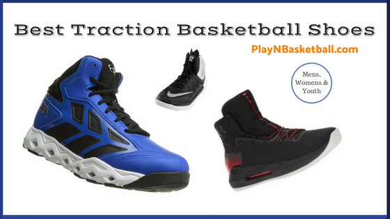 Traction is a key element separating a good pair of sneakers from bad ones.  This review will help you to find the best traction basketball shoes. 880d8fc003