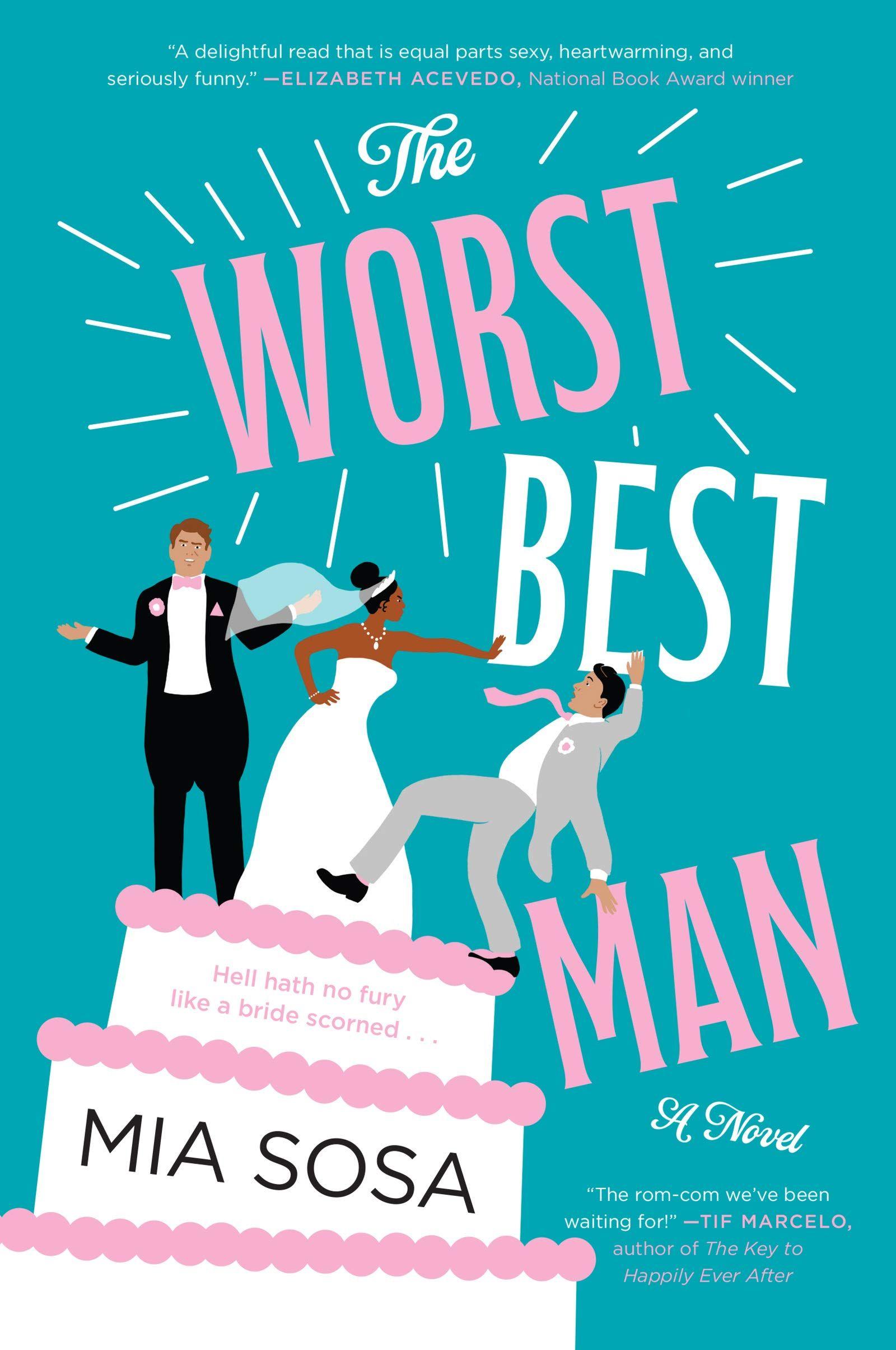 Pdf The Worst Best Man By Mia Sosa The Worst Best Man Mia Sosa