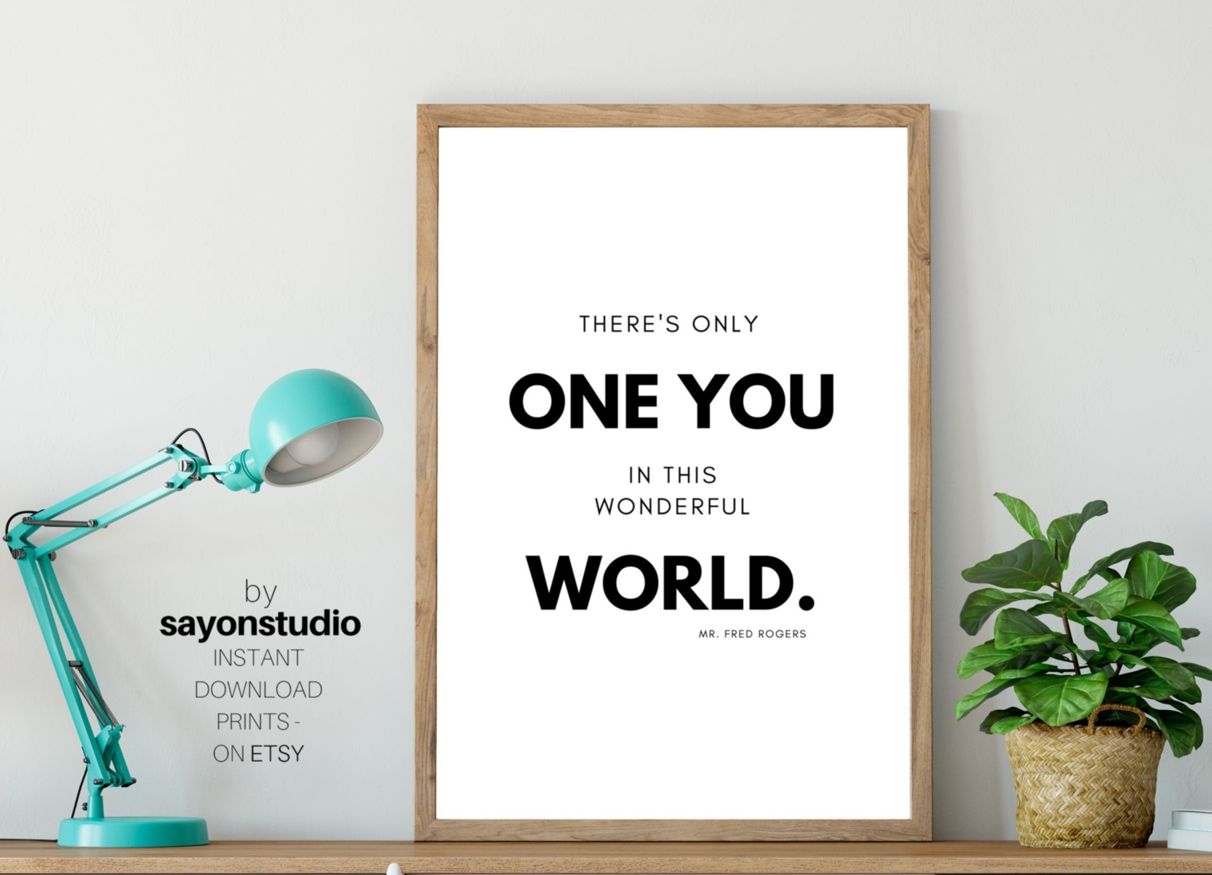 There S Only One You Mr Rogers Quote Inspirational Prints Classroom Decor Printable Wall Art Educational Posters Teacher Digital Download Inspirational Prints Education Poster Printable Wall Art