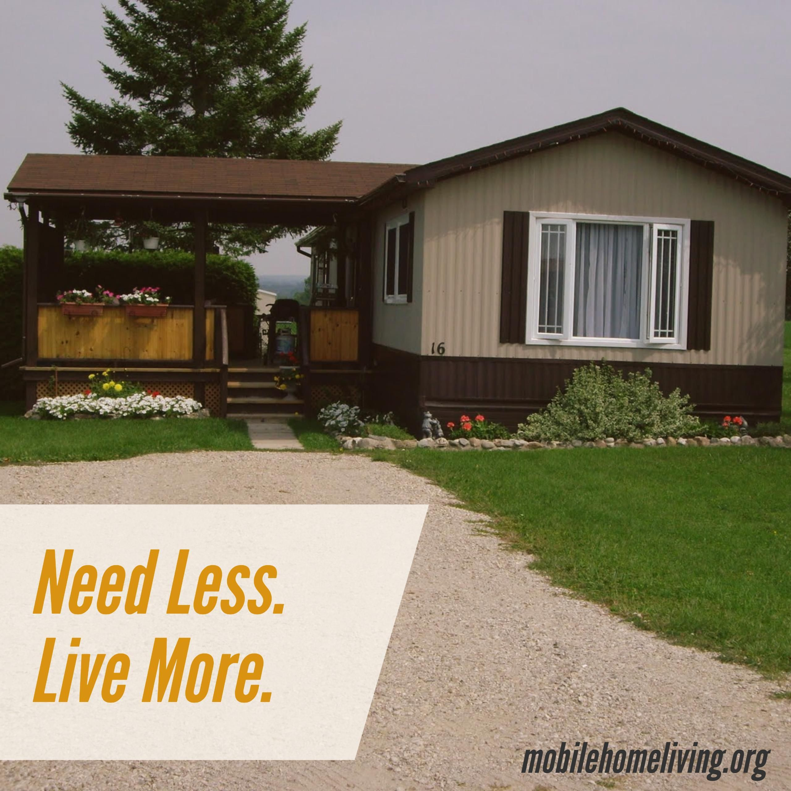 Mobile Home Additions: Needing Less Gives You The Opportunity To Live More! In