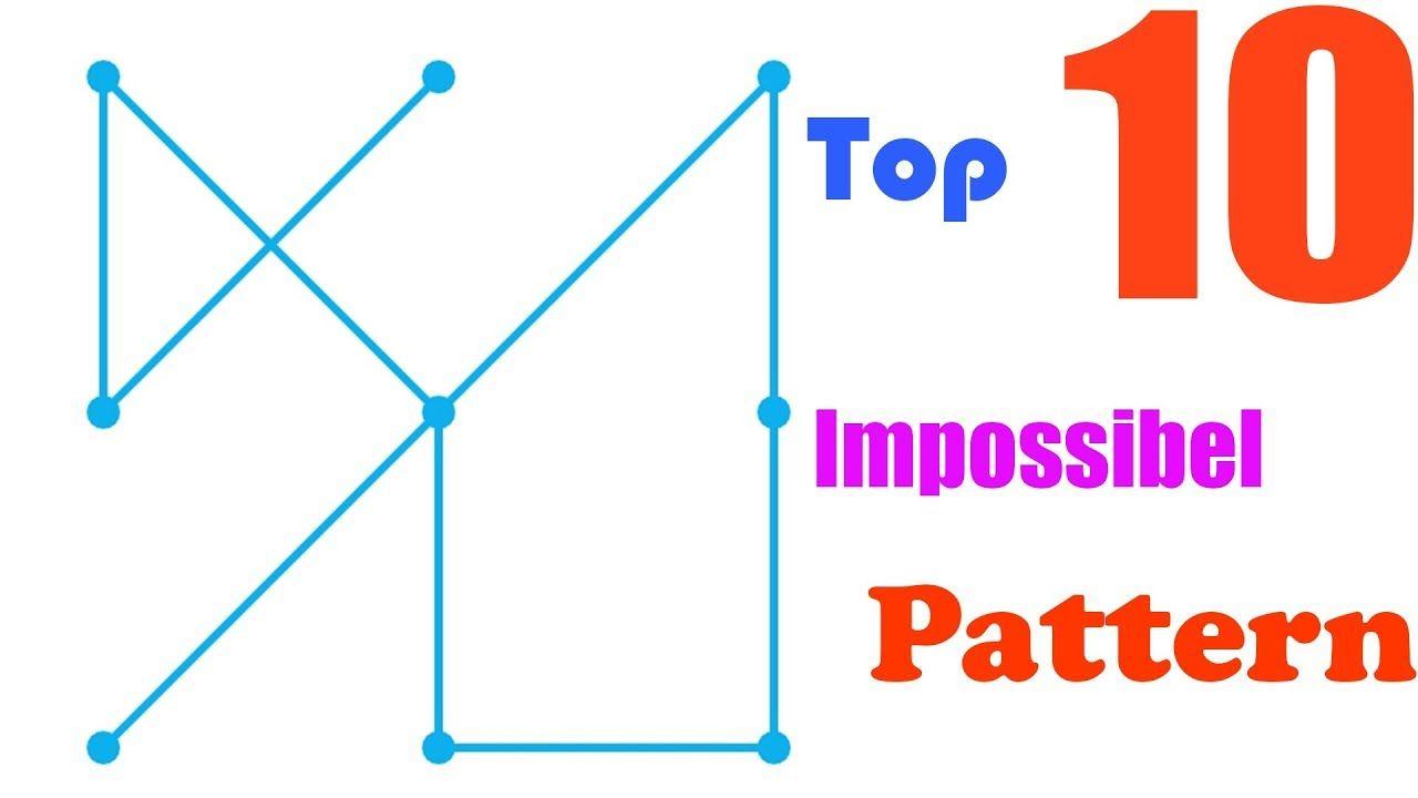 Top 10 Impossible Pattern Locks In 2018 10 Things Pattern Top 10