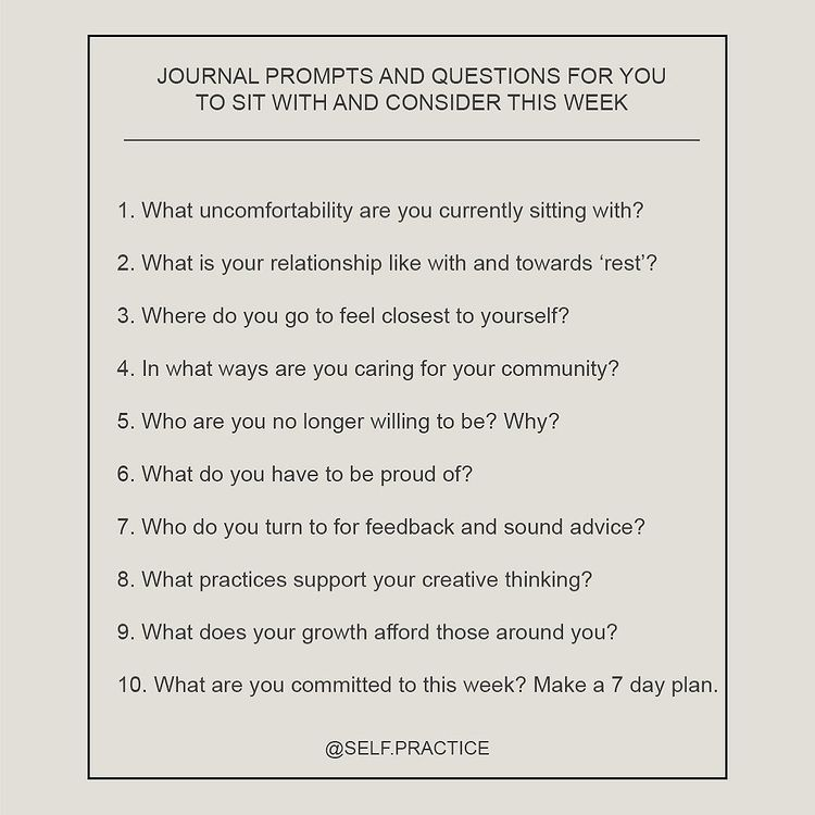 """@self.practice shared a photo on Instagram: """"JOURNAL PROMPTS AND QUESTIONS FOR YOU TO SIT WITH AND CONSIDER THIS WEEK: ⠀⠀⠀⠀⠀⠀⠀⠀⠀ 1. What uncomfortability are you currently sitting…"""" • Jul 19, 2020 at 1:57am UTC"""