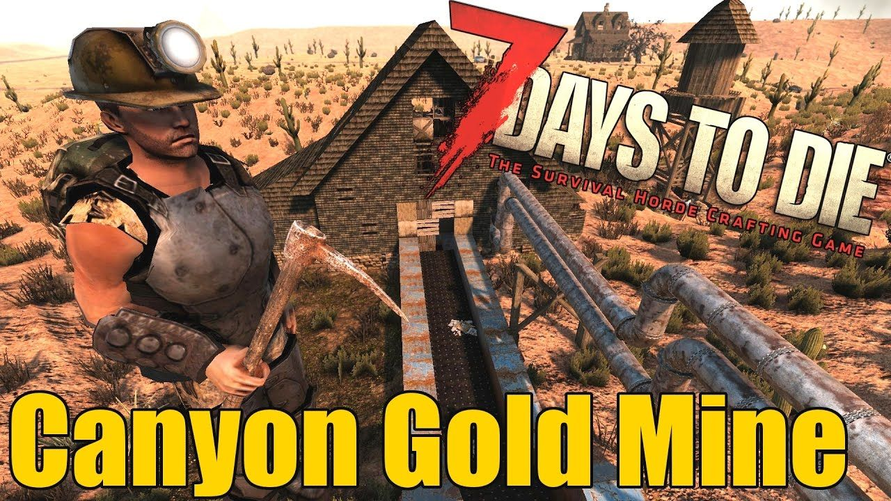 7 Days To Die Secret Canyon Gold Mine Hidden Gold Mine Location