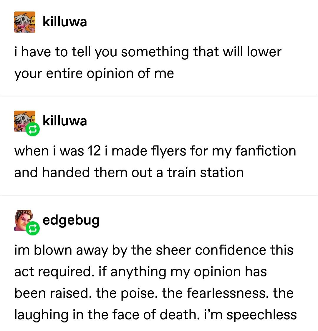 Wow The Sheer Bravery Of That Act I Don T Think I Could Ever Do That Funny Memes Tumblr Funny Funny Posts