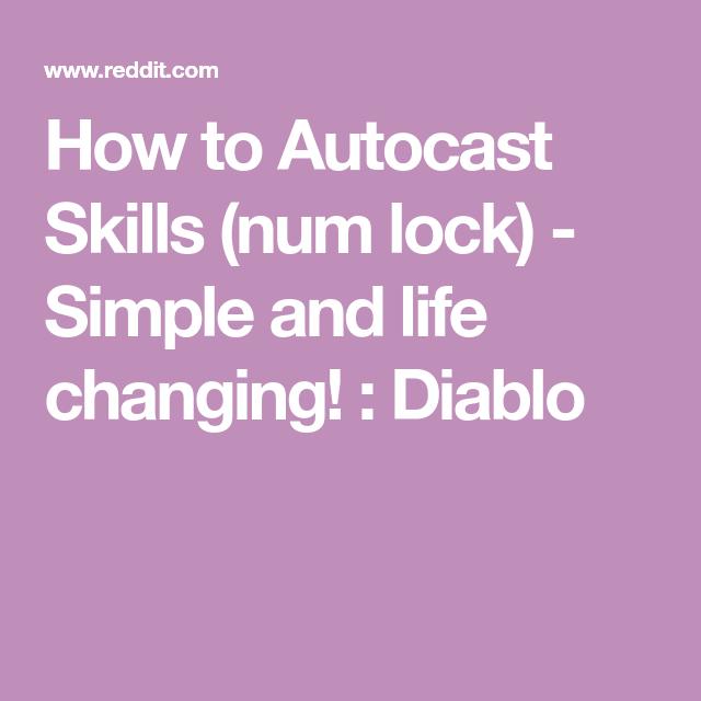 diablo 3 autocast without numlock