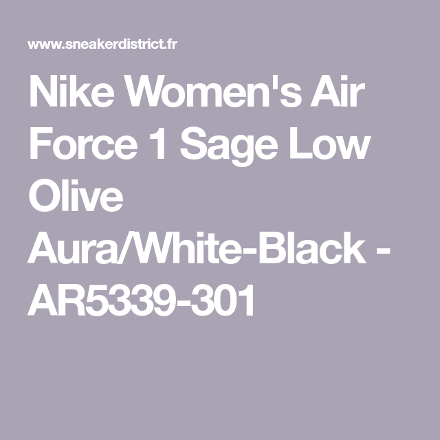 Nike Women's Air Force 1 Sage Low Olive AuraWhite Black