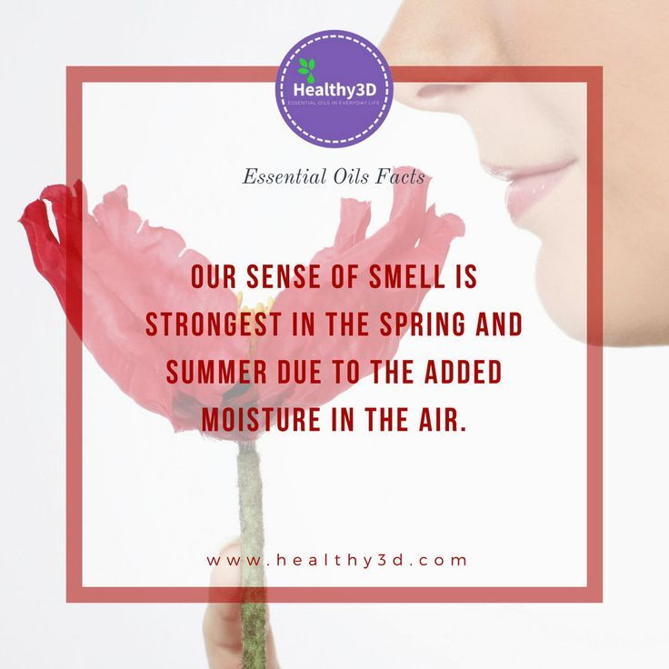 Did you know that our sense of smell is the most sensitive