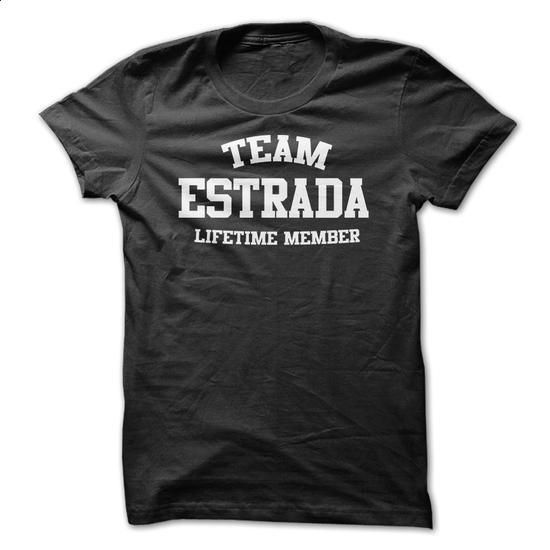 TEAM NAME ESTRADA LIFETIME MEMBER Personalized Name T-S - #simply southern tee #country sweatshirt. CHECK PRICE => https://www.sunfrog.com/Funny/TEAM-NAME-ESTRADA-LIFETIME-MEMBER-Personalized-Name-T-Shirt.html?68278