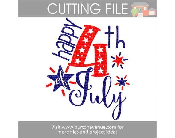 4th Of July Svg File Burton Avenue Cricut Free Svg Cricut Crafts
