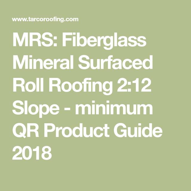 Best Mrs Fiberglass Mineral Surfaced Roll Roofing 2 12 Sl*P* 640 x 480