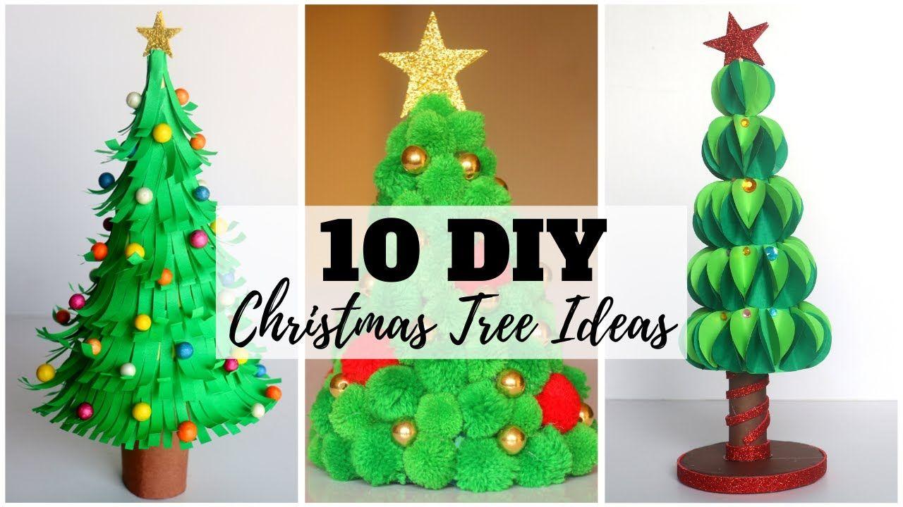 10 Diy Christmas Tree Ideas Diy Christmas Decorations Christmas Diy Crafts Youtube With Images Christmas Crafts Diy Christmas Arts And Crafts Christmas Diy