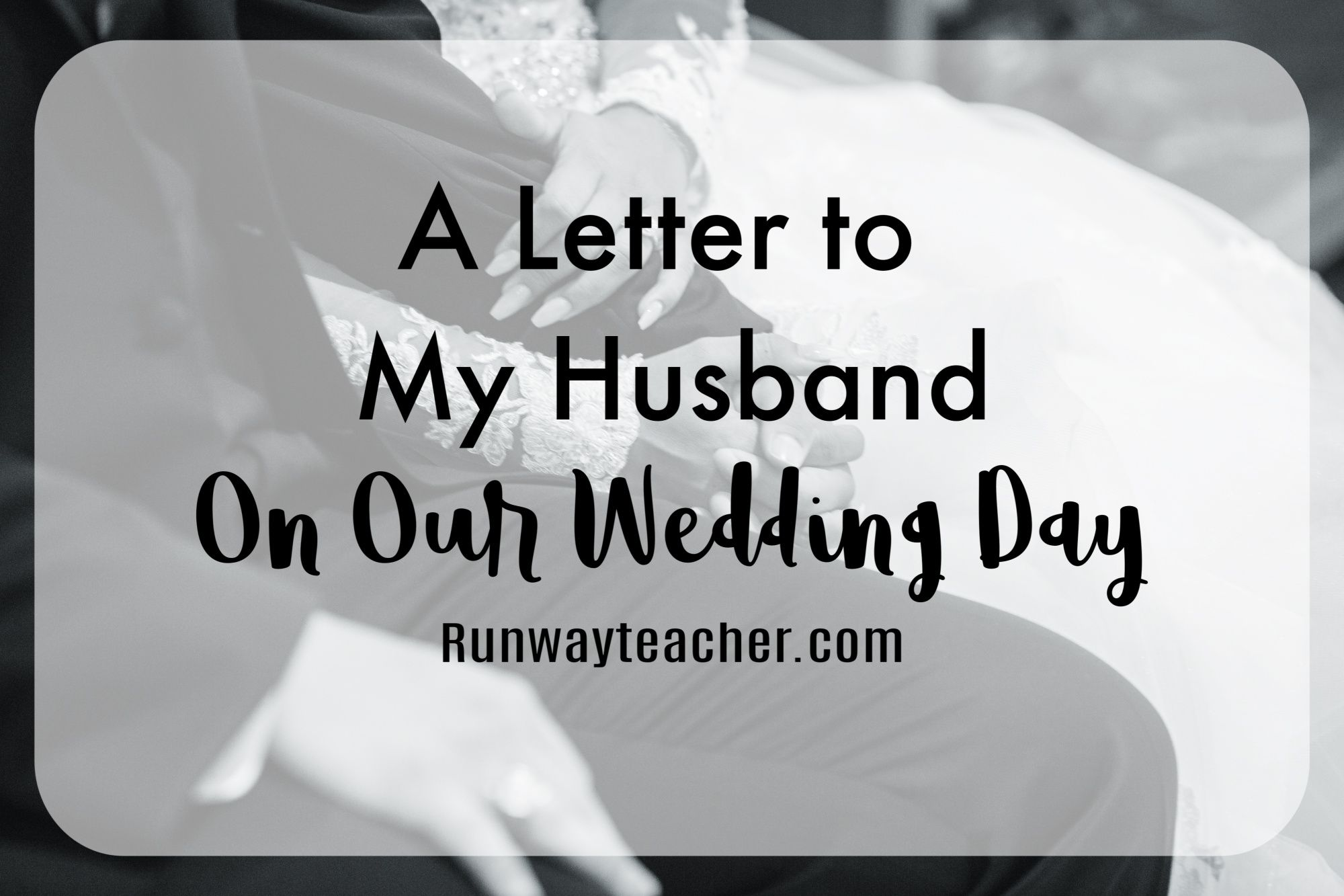 Letter To Your Husband On Your Wedding Day from i.pinimg.com