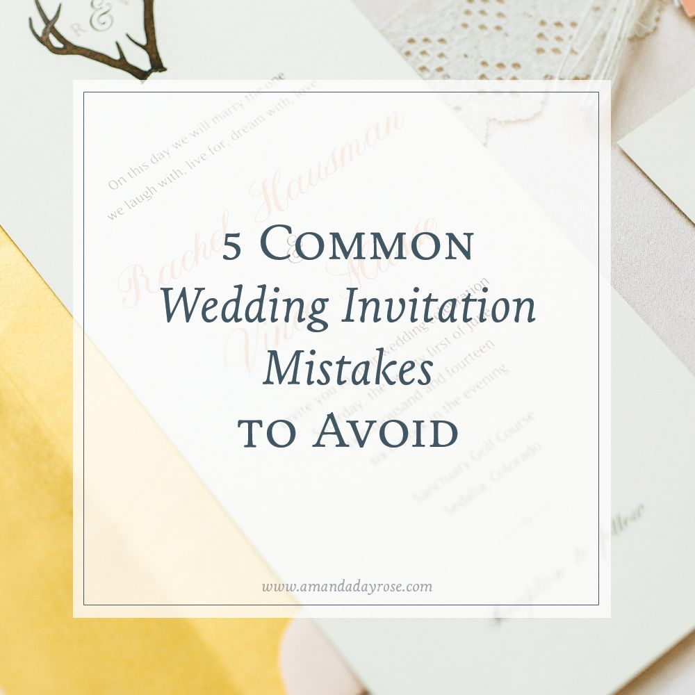 The 5 common wedding invitation mistakes couples make and how to ...