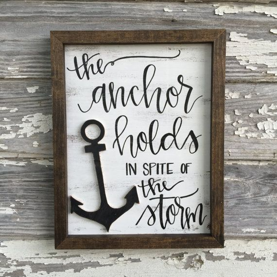 The Anchor Holds In Spite Of The Storm // Distressed Wood Sign // Rustic Home  Decor